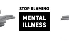 Stop Blaming Mental Illness