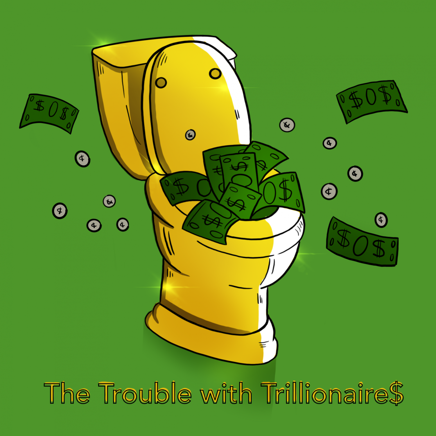 The Trouble with Trillionaires